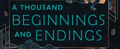 BWW Previews: Cover Reveal: A THOUSAND BEGINNINGS AND ENDINGS Edited By Ellen Oh And Elsie Chapman