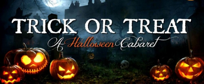 TRICK OR TREAT A Halloween Cabaret Comes to Three Rivers Music Theatre