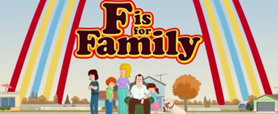 VIDEO: Watch the Season Three Trailer for F IS FOR FAMILY