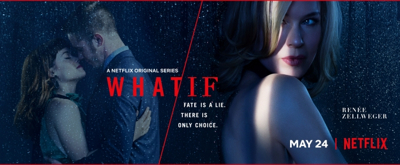 VIDEO: Netflix Releases Trailer for WHAT/IF Starring Renee Zellweger