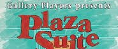 The Gallery Players Presents Neil Simon's PLAZA SUITE Directed By Alexander Harrington