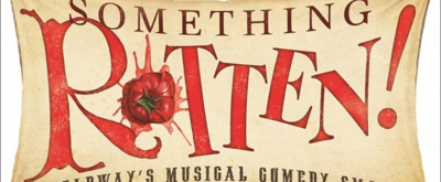 SOMETHING ROTTEN! Comes To The Marcus Center
