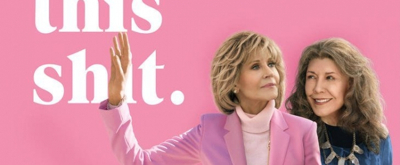 VIDEO: Netflix Shares Trailer For All New Season Of GRACE AND FRANKIE
