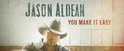 Jason Aldean Drops New Single 'You Make It Easy'