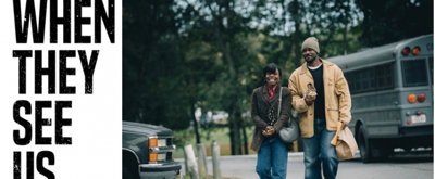 VIDEO: Watch the New Trailer for Ava DuVernay's WHEN THEY SEE US
