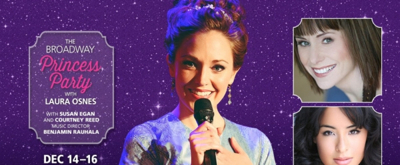 Laura Osnes, Susan Egan & Courtney Reed to Bring THE BROADWAY PRINCESS PARTY to the West Coast