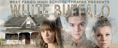 BWW Review: WHITE BUFFALO at West Fargo High School Theater