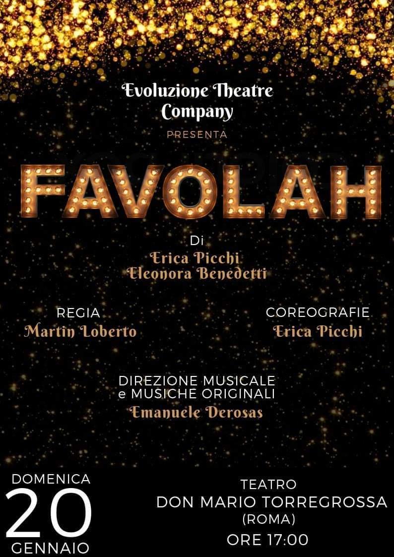 Dopo il successo di Sinfonitè arriva FAVOLAH! Il musical made in Italy, a Roma il 20 gennaio
