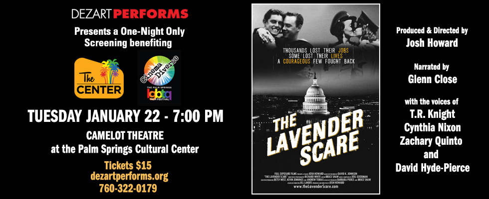 THE LAVENDER SCARE at Camelot Theatre At The Palm Springs Cultural Center