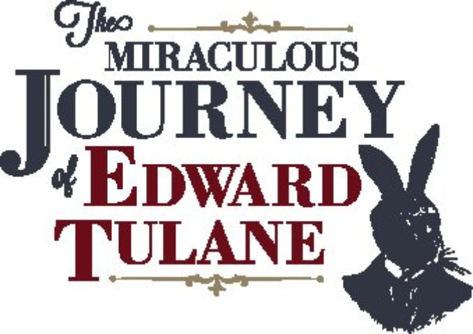 DM Playhouse Presents THE MIRACULOUS JOURNEY OF EDWARD TULANE