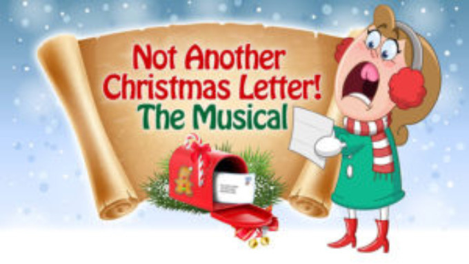 NOT ANOTHER CHRISTMAS LETTER: THE MUSICAL Comes To Portland Musical Theater Company This Holiday Season