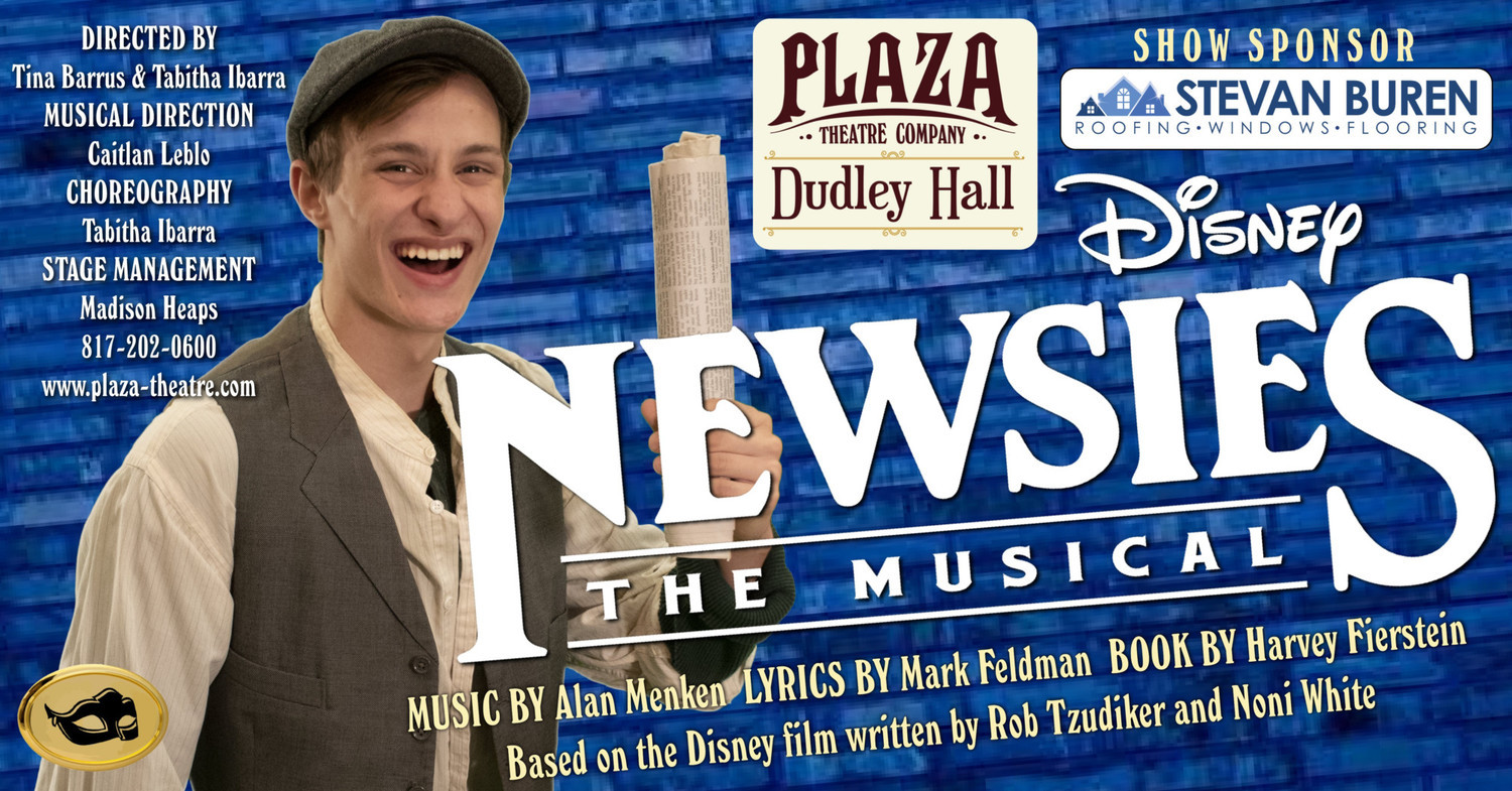Extra! Extra! Plaza Theatre Company's NEWSIES Opens This Friday!