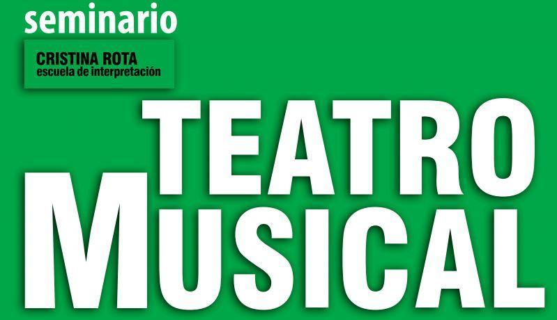 Seminario de Teatro Musical en la Escuela Cristina Rota