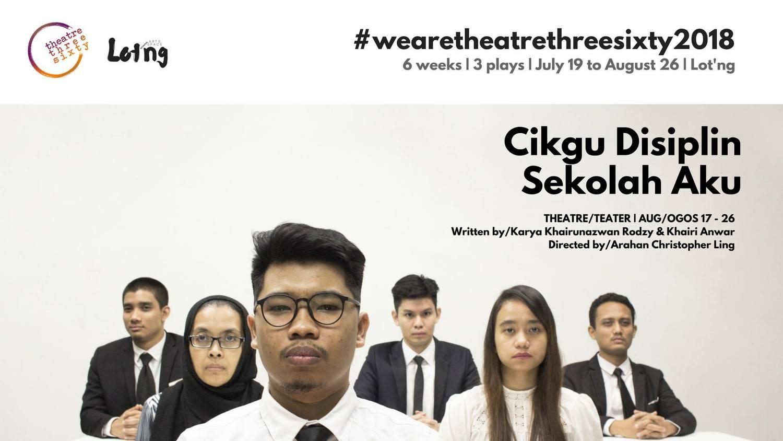 BWW Review: CIKGU DISIPLIN SEKOLAH AKU at Theatre Three-Sixty