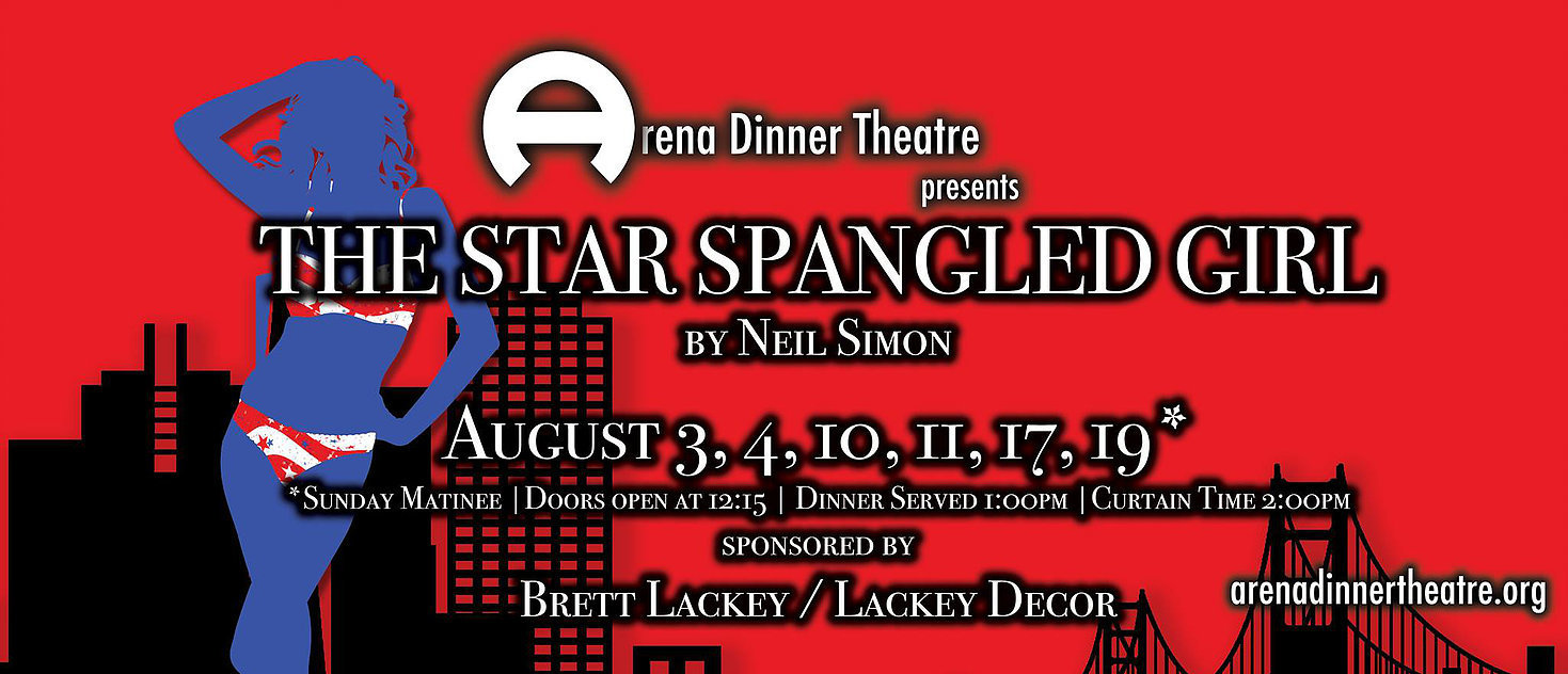 BWW Review: STAR-SPANGLED GIRL at ARENA DINNER THEATRE