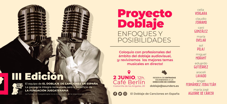Este sábado se celebra la III edición de PROYECTO DOBLAJE