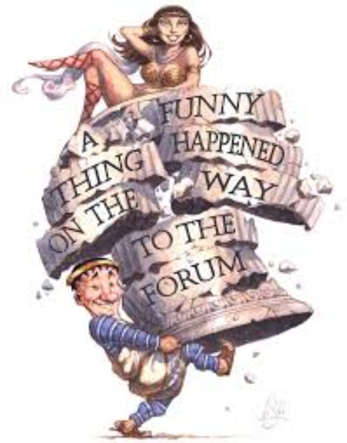 A FUNNY THING HAPPENED ON THE WAY TO THE FORUM Comes Casper College Theatre Department Today