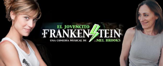 Cristina Llorente y Teresa Vallicrosa se incorporan a EL JOVENCITO FRANKENSTEIN