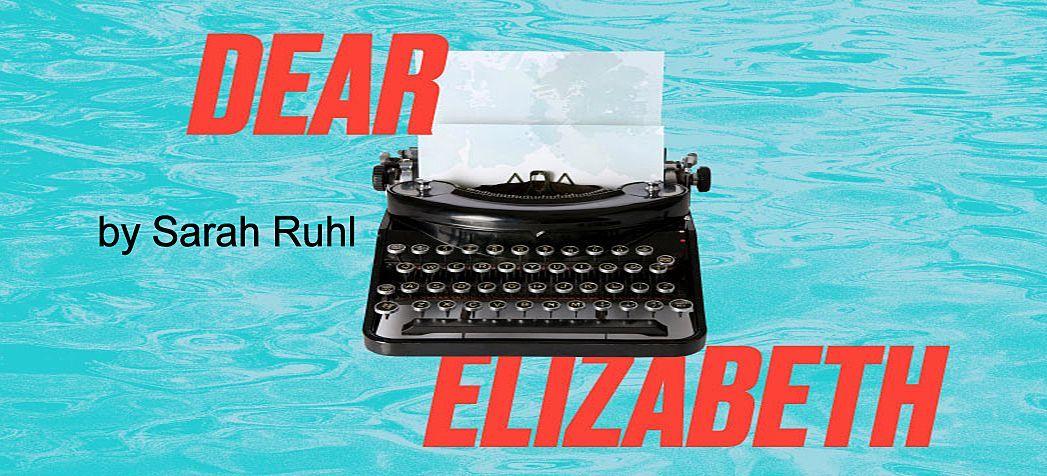 BWW Review: DEAR ELIZABETH, Gate Theatre