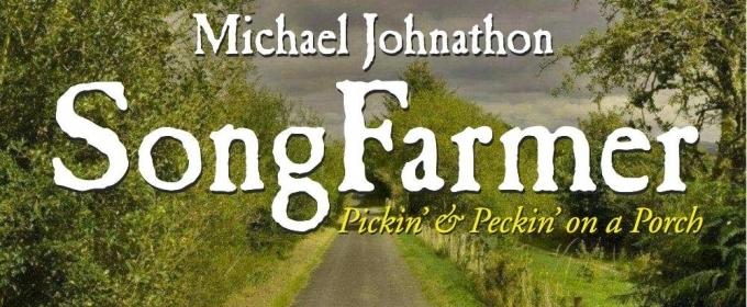 Michael Johnathon's 'SongFarmer' Wins Album Of Year Award At National Old Time Music Festival