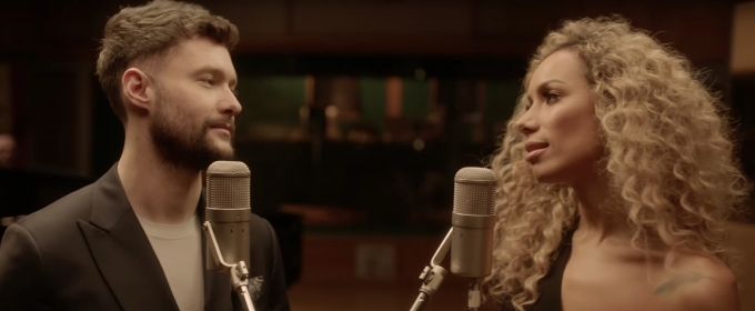 VIDEO: Calum Scott and Leona Lewis Release YOU ARE THE REASON (Duet Version) Music Video
