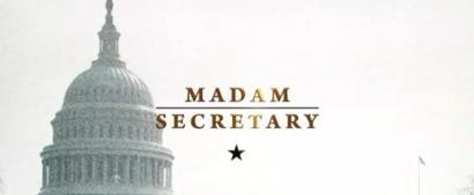 Scoop: Coming Up on a New Episode of MADAM SECRETARY on CBS - Sunday, November 4, 2018