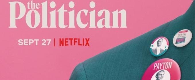Ryan Murphy's THE POLITICIAN Starring Ben Platt to Premiere on September 27
