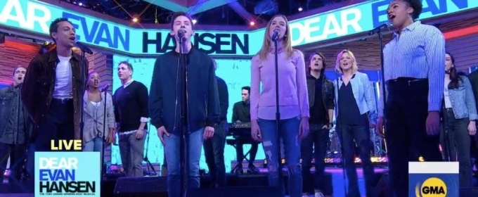 VIDEO: The Cast of DEAR EVAN HANSEN Performs 'You Will Be Found' on GMA