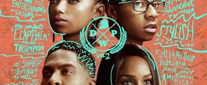 Netflix's DEAR WHITE PEOPLE Volume 2 Returns May 4