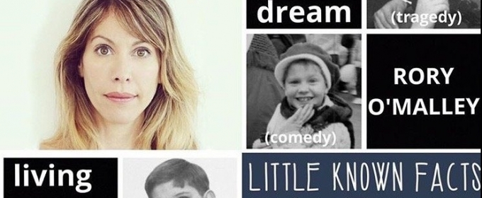 Exclusive Podcast: LITTLE KNOWN FACTS with Ilana Levine and Rory O'Malley!