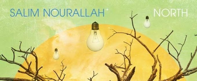 Salim Nourallah to Release NORTH EP Tomorrow, June 1, Ahead of Full Album Release this Fall