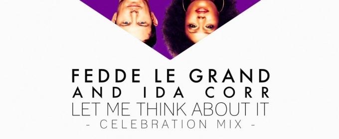 Fedde Le Grand and Ida Corr celebrate 10 year anniversary of 'Let Me Think About It' ile ilgili görsel sonucu