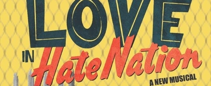 Penn State to Premiere Joe Iconis' LOVE IN HATE NATION