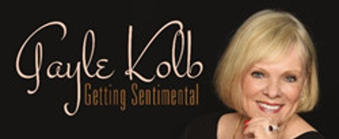 Chicago Jazz Vocalist Gayle Kolb to Release Debut Recording GETTING SENTIMENTAL August 31