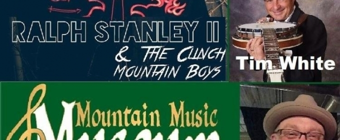 Ralph Stanley II to Headline Grand Reopening of Mountain Music Museum, 1/27