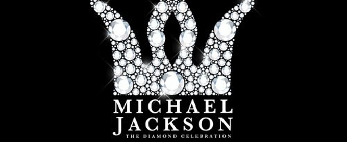 Sony Music and the Michael Jackson Estate Present THE MICHAEL JACKSON DIAMOND BIRTHDAY CELEBRATION in Las Vegas
