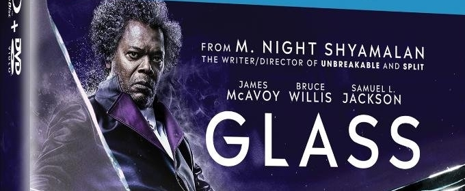 M  Night Shyamalan's GLASS Available on Digital 4/2 and 4K