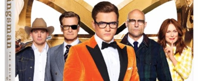 Suit Up for the Arrival of KINGSMAN: THE GOLDEN CIRCLE on 4K, Blu-ray and DVD 12/12