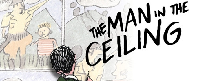 THE MAN IN THE CEILING Cast Recording Featuring Kate Baldwin, Gavin Creel and Ashley Park is Available for Download Now