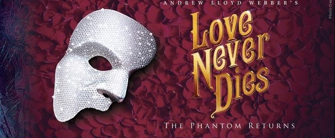 BWW Review: LOVE NEVER DIES at The Fox Theatre