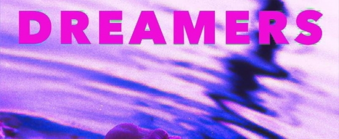 Dreamers to Release New Single SCREWS 5/25 + Announces Headline U.S. Tour