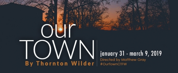 Thornton Wilders Our Town Announced At Circle Theatre