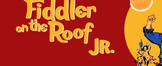 FIDDLER ON THE ROOF, JR. Comes To Western Wyoming Community College 7/25