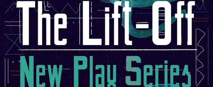 The Navigators, A Feminist Science Fiction Theater Company, Present Their Fourth Annual Lift-Off New Play Series