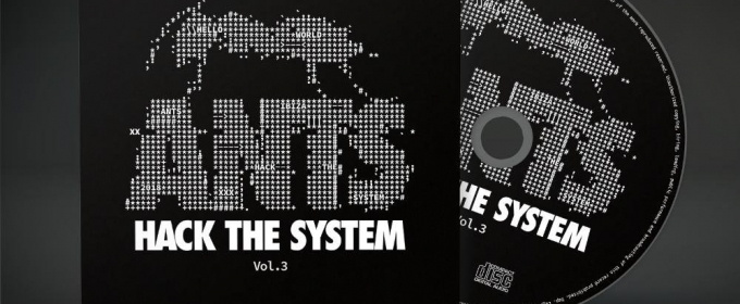 ANTS Reveal 2018 Compilation ANTS Vol.3 - Hack The System Featuring tracks from Solardo, Groove Armada & More