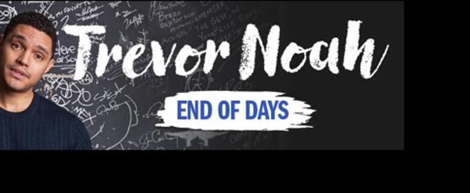 Trevor Noah To Embark On End Of Days Australian Tour