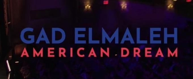 VIDEO: Netflix Debuts Trailer for GAD ELMALEH: AMERICAN DREAM