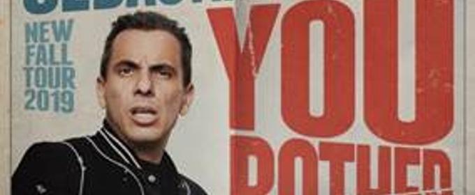 VTA Presents Sebastian Maniscalco's You Bother Me Tour
