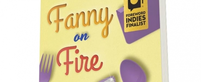 FANNY ON FIRE by Edith G. Tolchin-A New Comedic Novel