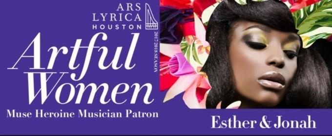 Ars Lyrica Houston presents ESTHER & JONAH